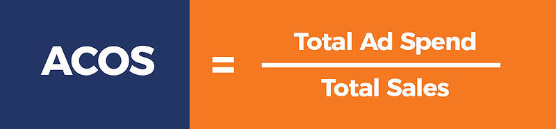 Advertising cost of sale equals total ad spend divided by total sales
