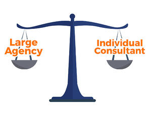 Scale weighing text that says large agency on the left and individual consultant on the right