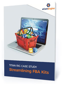 "eBook cover with text, ""Titan Rig case study; streamlining FBA kits"""