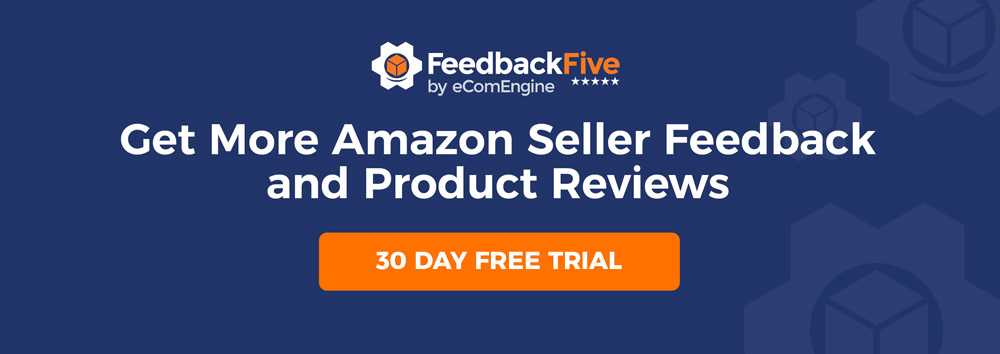 "FeedbackFive logo with text, ""Get more Amazon seller feedback and product reviews. 30 day free trial."""