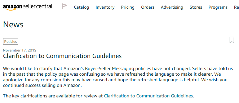 News article published in Seller Central on November 17, 2019 that contains clarifications about Amazon's Buyer-Seller Messaging policies
