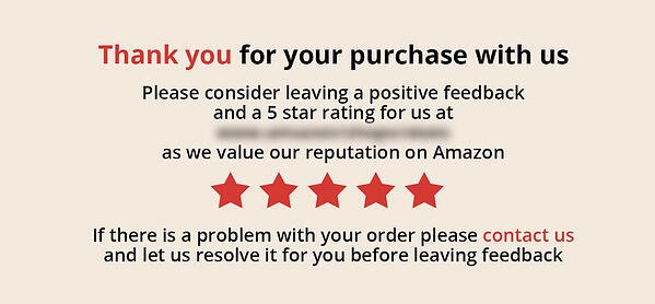 Amazon product insert asking for positive feedback