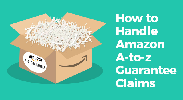"""Amazon box showing an A-Z Guarantee badge with text, """"How to handle Amazon A-to-z Guarantee claims"""""""