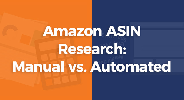 """Illustration of calculator and laptop with text, """"Amazon ASIN research: manual vs. automated"""""""