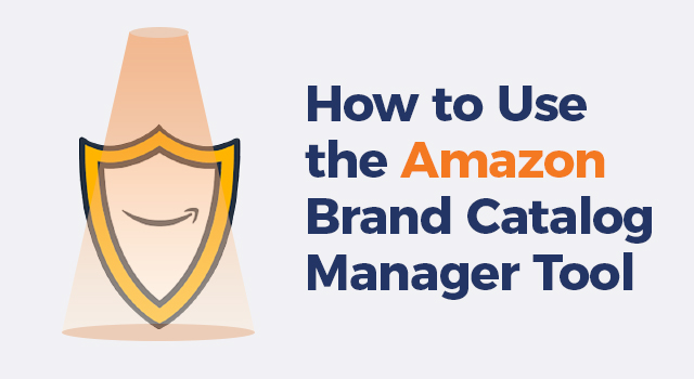 """Spotlight shining above the Amazon Brand Registry logo with text, """"How to use the Amazon Brand Catalog Manager tool"""""""