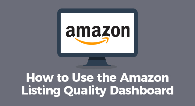 "Illustration of a computer with Amazon logo and text, ""How to use the Amazon listing quality dashboard"""