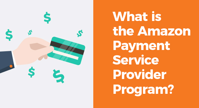 """Illustration of a hand holding a credit card with dollar signs and text, """"Are you compliant with the Amazon Payment Service Provider Program?"""""""