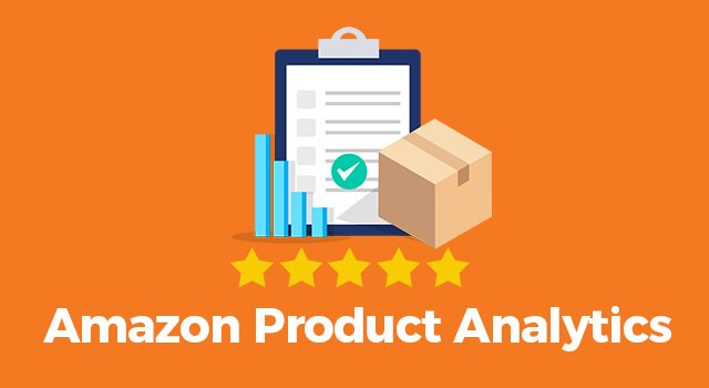 "Orange background with clipboard, graph, box, and five yellow stars above text, ""Amazon product analytics"""