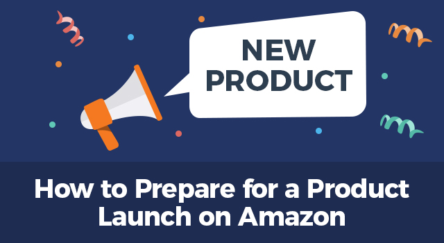 """Megaphone announcing a new product with text, """"How to prepare for a product launch on Amazon"""""""