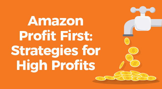 "Illustration of a faucet leaking money with text, ""Amazon Profit First: Strategies for high profits"""