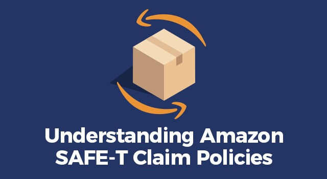 """Box surrounded by Amazon logos with text, """"Understanding Amazon SAFE-T claim policies"""""""