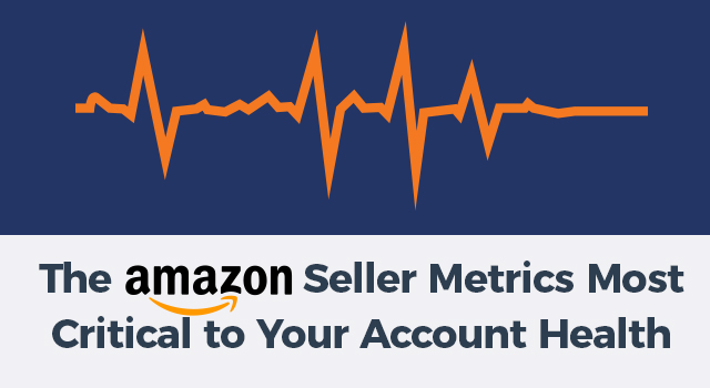 """Image of a heartbeat monitor line with text, """"The Amazon seller metrics most critical to your account health"""""""