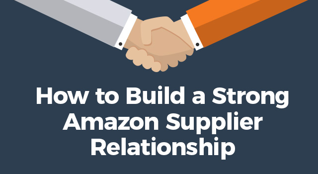 "Handshake illustration with text, ""How to build a strong Amazon supplier relationship"""