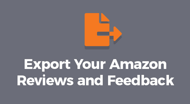 """Illustration of a sheet of paper with arrow pointing to the right with text, """"Export your Amazon reviews and feedback"""""""