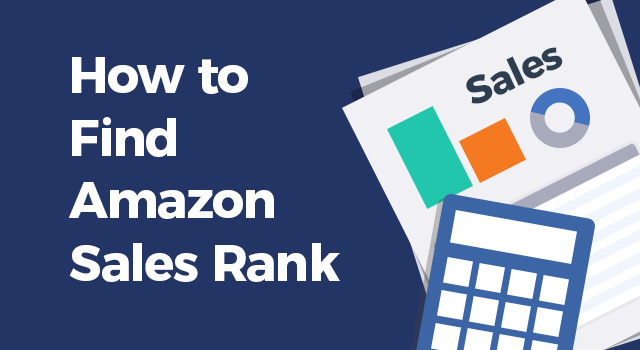 """Chart and calculator with text, """"How to find Amazon sales rank"""""""