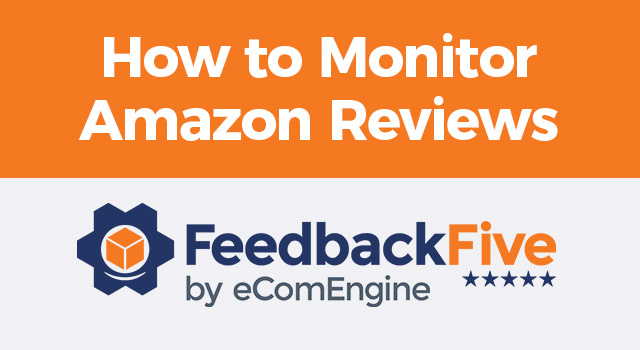 """FeedbackFive logo with text, """"How to monitor Amazon reviews"""""""