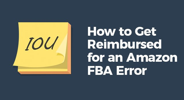 "IOU slip with text, ""How to get reimbursed for an Amazon FBA error"""