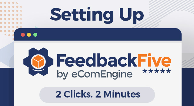 """FeedbackFive by eComEngine logo with text, """"Setting up"""""""