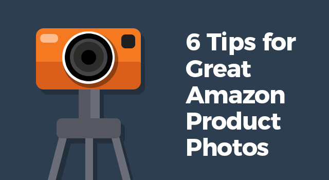"Camera illustration with text, ""6 tips for great Amazon product photos"""