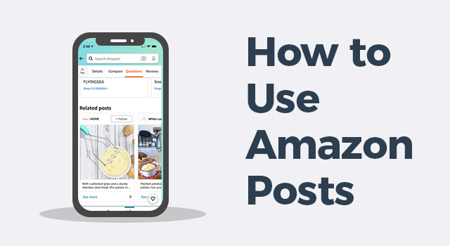 "Amazon Posts mobile view with text, ""How to use Amazon Posts"""