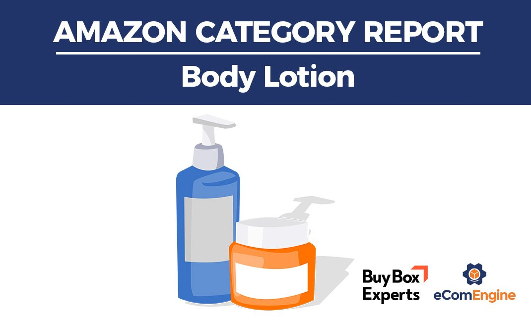Amazon category report for body lotion