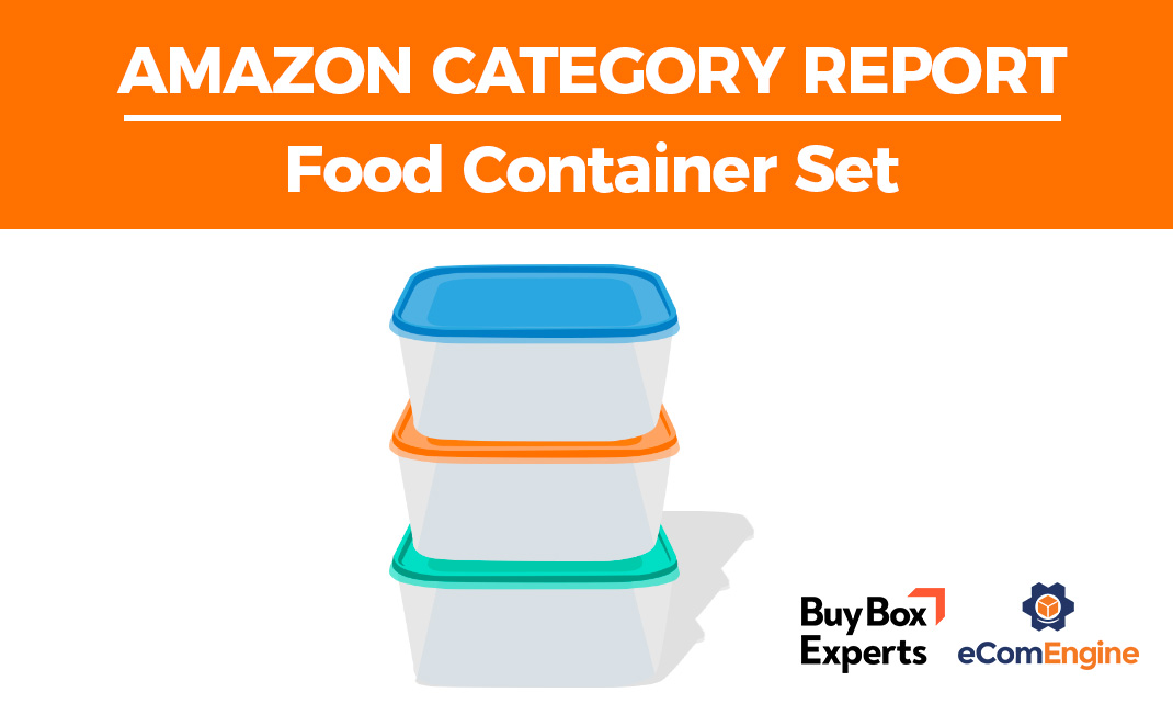 Amazon category report for food containers