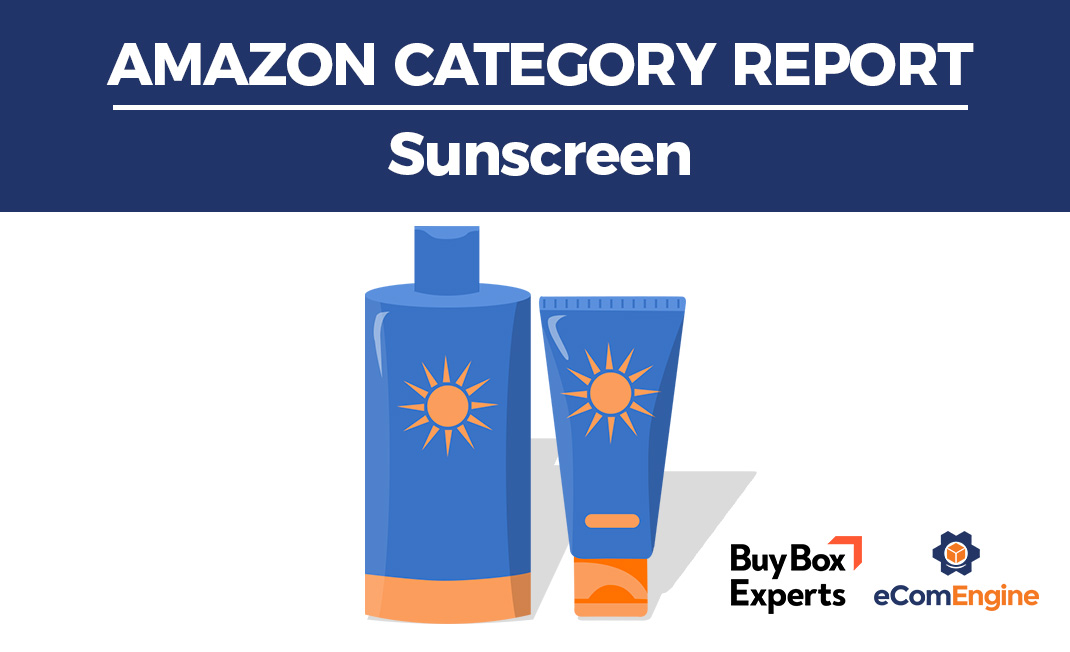 Amazon category report for sunscreen