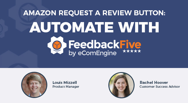 "Photos of the presenting experts with text, ""Amazon Request a Review Button: Automate with FeedbackFive"""