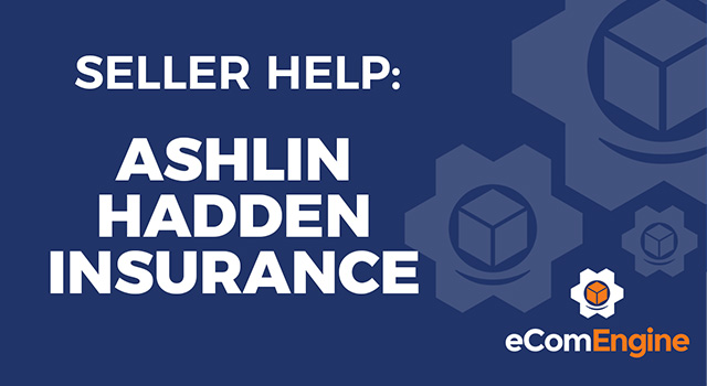 "eComEngine logo with text, ""Seller Help: Ashlin Hadden Insurance"""