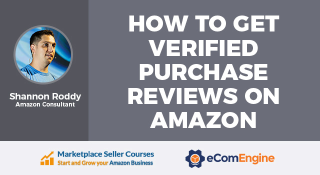 "Photo of the presenting expert with text, ""How to Get Verified Purchase Reviews on Amazon"""